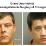 Grand Jury Indicts Two Mississippi Men In Burglary of Covington Home